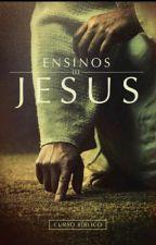 Ensinos de Jesus by Jessik_Silva