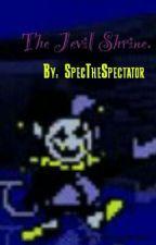 The Jevil Shrine by SpecTheSpectator