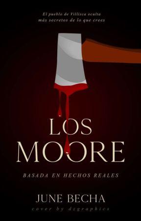 Los Moore [PAUSADA] © by June_Becha