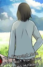 BL - The Pregnant Male Wife That Run Away From His Husband (Original Indo) by Chintralala