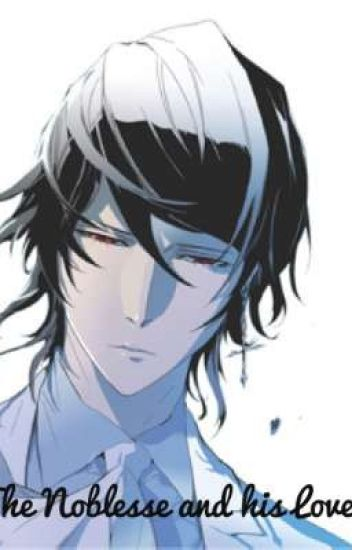 The Noblesse and his Love