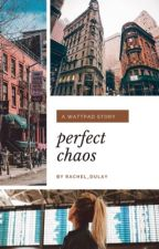 Perfect Chaos  by rachel_dulay