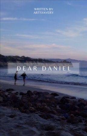Dear Daniel   ✓ by ARTSYAVERY