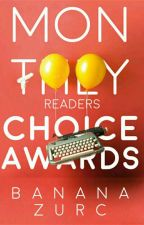 Monthly Readers Choice Awards by BananaZurc