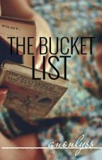 The Bucket List (Rewriting) by anonlyss