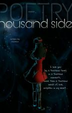 Thousand Sides (Poetry) by Myst_ical-girl