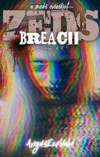 ZEDS: Breach (A ZEDS Oneshot) by AngusEcrivain