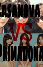 Casanova VS Primadona |EXO| (On going) by yeol_pcy