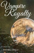 Vampire Royalty by Beautiful_Genius