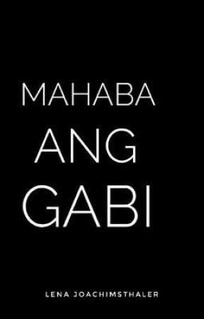 Mahaba Ang Gabi by LenaJoachimsthaler