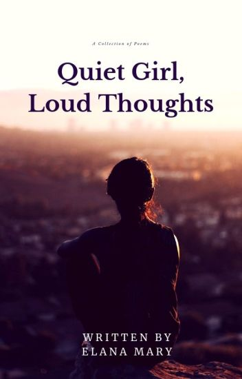 Quiet Girl, Loud Thoughts