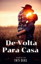 De Volta Para Casa by tatimsdn