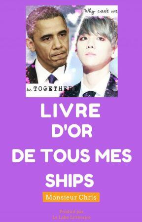 LE GRAND LIVRE D'OR DE TOUS MES SHIPS [K-Pop, Bromance, Random] by MonsieurChris