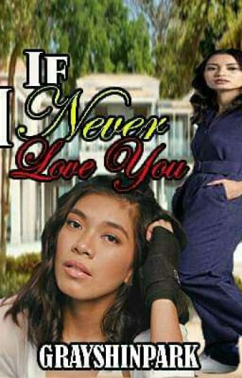 If l Never Love You ( NGCMLFY sequel)