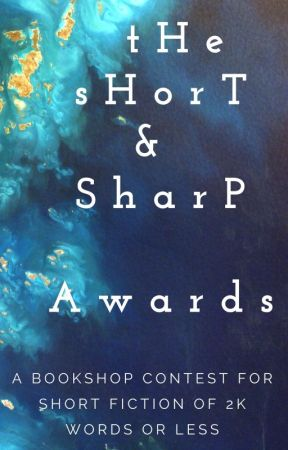The Short and Sharp Awards (CLOSED for judging) - Judging