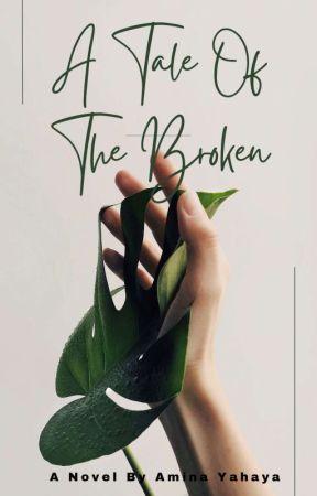 A Tale Of The Broken by miss-mienerh
