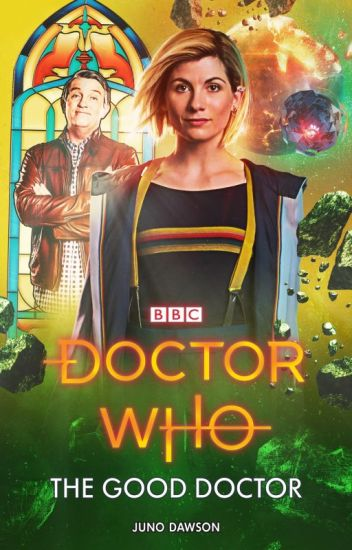 Doctor Who: The Good Doctor by Juno Dawson (Preview)