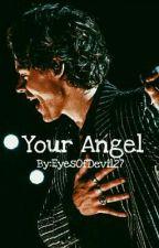 YOUR ANGEL (H.S.) by EyesOfDevil27