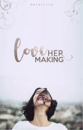Her Love Making by Detextive