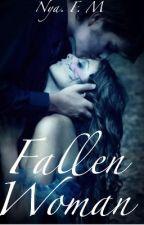 Fallen Woman {#RomanceToBeOrNotToBe} by Confussion_