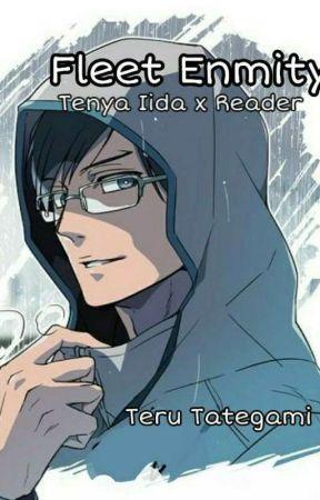 Fleet Enmity: Tenya Iida x Reader by TeruTategami