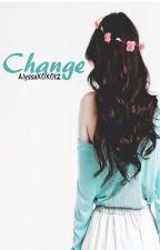 {Short story} Change by AlyssaXOXO12