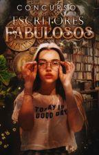 Concurso: Escritores Fabulosos by escritoresfabulosos