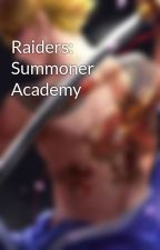 Raiders: Summoner Academy by tO_x-in