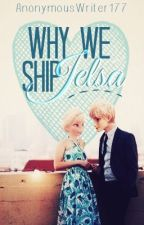 Why We Ship Jelsa by AnonymousWriter177