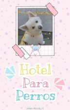 Hotel para perros by SamanthaNicole81