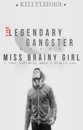 The Legendary GANGSTER Meets Miss BRAINY Girl (KathNiel) by kellylee0101