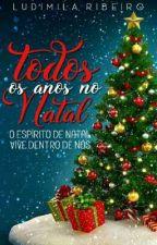 Todos Os Anos No Natal  ✔ by ludimilaaribeiro