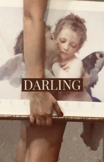 DARLING || A COLE SPROUSE FANFIC