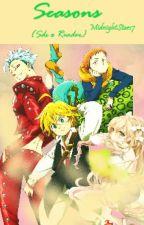 Seasons {Seven Deadly Sins x Reader} by MidnightStars7