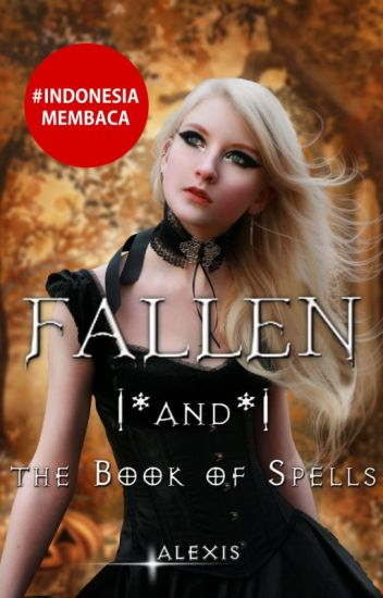 FALLEN (and The Book of Spells)#1