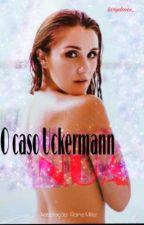 O caso Uckermann (Nua) - Vondy  by larydmes_