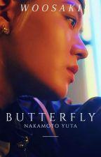[DISCONTINUED] BUTTERFLY  || Yuta X Reader NCTff by WooDaKi