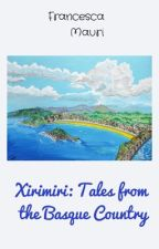 Xirimiri: Tales from the Basque Country by FranMauri