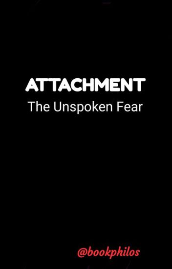 fear of attachment