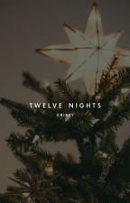 twelve nights | ongoing by krissyyoon