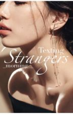 Texting Strangers by _morning__