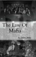 The Law of Mafia by DianaNilay