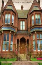 No One Leaves The House of Anubis by pagestoread