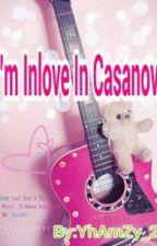 l'm inlove in casanova's prince by ColdHearted_Azie02