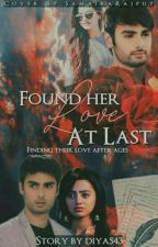 Found Her Love Atlast (swasan os)✔ by Diya543