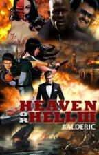 Heaven or Hell Episode 3 by Therealbalderic