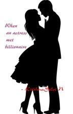 When an actress met billionaire by paarri