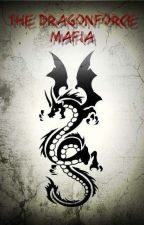 The Dragonforce Mafia by IsaStyle5