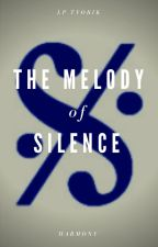 The Melody of Silence - Part 3 by lptvorik