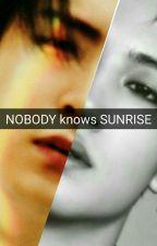Nobody knows sunrise by DindaAsriLestari